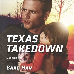 ** Book Review **  TEXAS TAKEDOWN by Barb Han