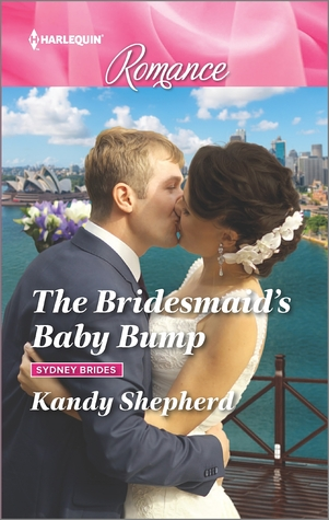 ** Book Review **  THE BRIDESMAID'S BABY BUMP by Kandy Shepherd
