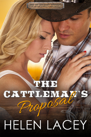 ** Book Review **  THE CATTLEMAN'S PROPOSAL by Helen Lacey