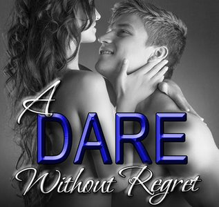 ** Book Review **  A DARE WITHOUT REGRET by Wendy S. Marcus