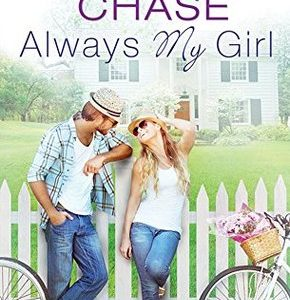 ** Book Review **  ALWAYS MY GIRL by Samantha Chase