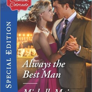 ** Book Review **  ALWAYS THE BEST MAN by Michelle Major