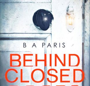 ** Book Review **  BEHIND CLOSED DOORS by B.A. Paris