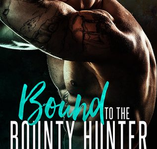 ** Book Review **  BOUND TO THE BOUNTY HUNTER by Hayson Manning