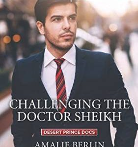 ** Book Review **  CHALLENGING THE DOCTOR SHEIKH by Amalie Berlin