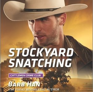 ** Book Review **  STOCKYARD SNATCHING by Barb Han