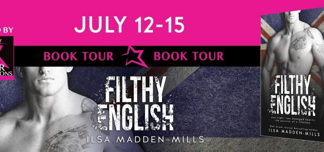 ** Blog Tour / Book Review **  FILTHY ENGLISH by Ilsa Madden-Mills
