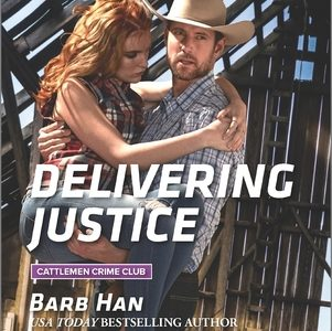 ** Book Review **  DELIVERING JUSTICE by Barb Han