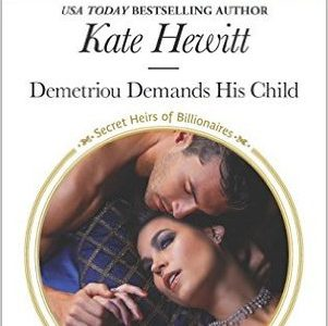 ** Book Review **  DEMETRIOU DEMANDS HIS CHILD by Kate Hewitt