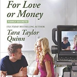 ** Blog Tour / Book Review **  FOR LOVE OR MONEY by Tara Taylor Quinn