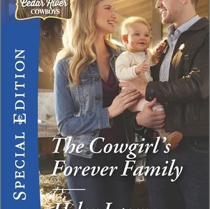 ** Book Review **  THE COWGIRL'S FOREVER FAMILY by Helen Lacey