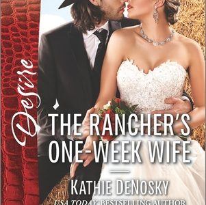 ** Book Review **  THE RANCHER'S ONE-WEEK WIFE by Kathie DeNosky