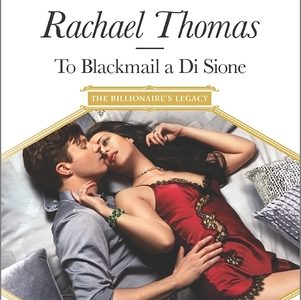 ** Book Review **  TO BLACKMAIL A DI SIONE by Rachael Thomas