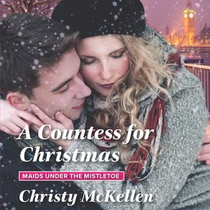 ** Book Review **  A COUNTESS FOR CHRISTMAS by Christy McKellen