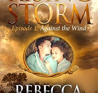 ** Book Review **  AGAINST THE WIND (Rising Storm, Season 2, Episode 1) by Rebecca Zanetti