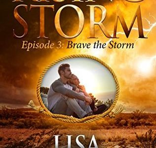 ** Book Review **  BRAVE THE STORM by Lisa Mondello (Rising Storm, Season 2, Episode 3)