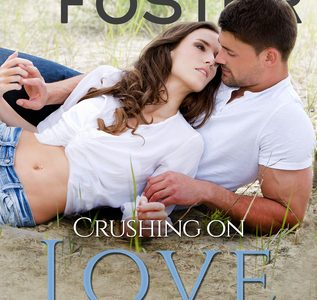 ** Blog Tour / Book Review **  CRUSHING ON LOVE by Melissa Foster