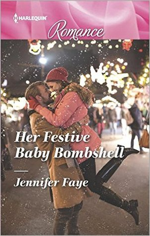 ** Book Review **  HER FESTIVE BABY BOMBSHELL by Jennifer Faye