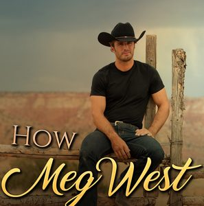 ** Book Review **  HOW MEG WEST WAS WON by Libby Mercer