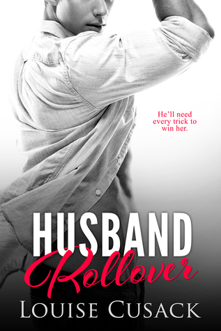 ** Book Review **  HUSBAND ROLLOVER by Louise Cusack