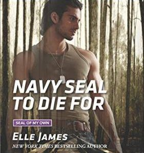 ** Book Review **  NAVY SEAL TO DIE FOR by Elle James