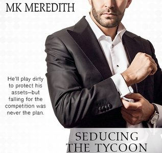** Book Review **  SEDUCING THE TYCOON by MK Meredith