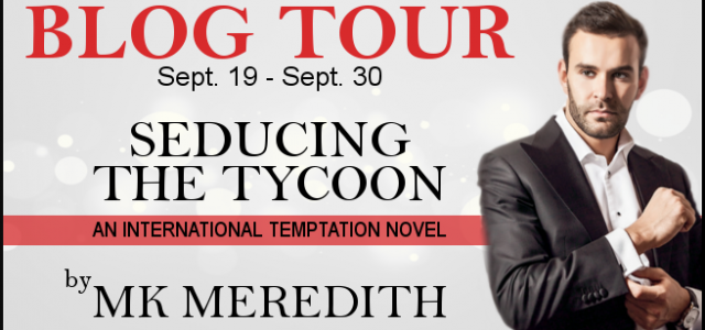 ** Release Week Blitz **  SEDUCING THE TYCOON by MK Meredith