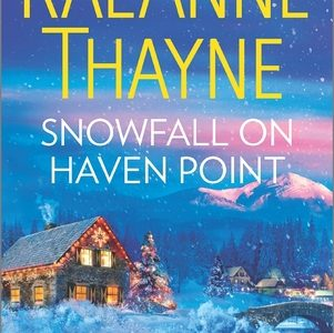 ** Book Review **  SNOWFALL ON HAVEN POINT by RaeAnne Thayne