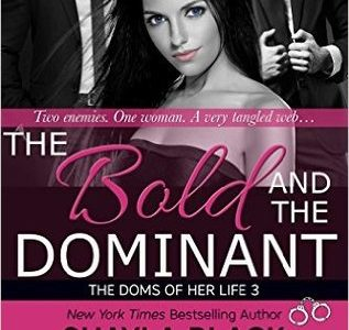 ** Book Review **  THE BOLD AND THE DOMINANT by Shayla Black, Jenna Jacob, Isabella LaPearl