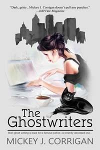 ** Book Review **  THE GHOSTWRITERS by Mickey J. Corrigan