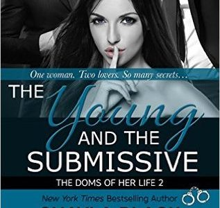 ** Book Review ** THE YOUNG AND THE SUBMISSIVE by Shayla Black, Jenna Jacob, Isabella LaPearl
