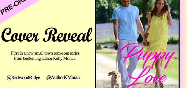 ** Cover Reveal **  PUPPY LOVE by Kelly Moran