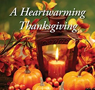 ** Book Review **  A HEARTWARMING THANKSGIVING