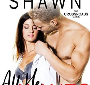 ** Book Review **  ALL HE WANTS by Melanie Shawn