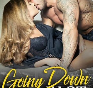 ** Blog Tour / Book Review **  GOING DOWN FAST by Carly Phillips