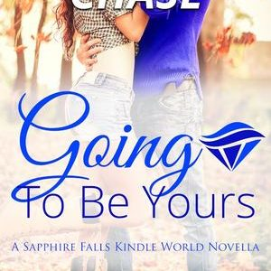 ** Book Review **  GOING TO BE YOURS by Samantha Chase