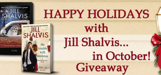 HAPPY HOLIDAYS with Jill Shalvis…in October!