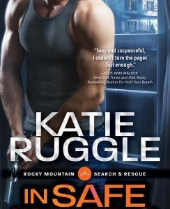 ** Book Review **  IN SAFE HANDS by Katie Ruggle