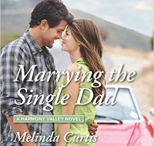 ** Book Review **  MARRYING THE SINGLE DAD by Melinda Curtis