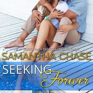 ** Book Review **  SEEKING FOREVER by Samantha Chase