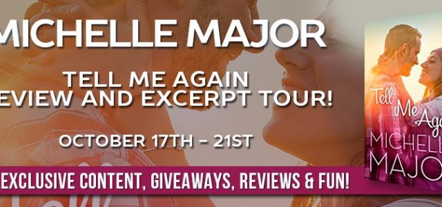 ** Release Blitz **  TELL ME AGAIN by Michelle Major