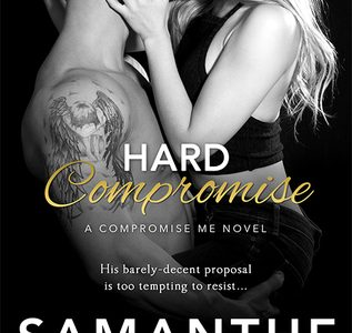 ** Review ** HARD COMPROMISE Samanthe Beck