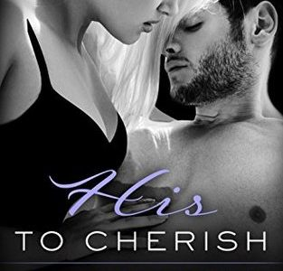** Book Review **  HIS TO CHERISH by Stacey Lynn