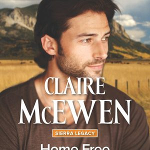 ** Book Review **  HOME FREE by Claire McEwen