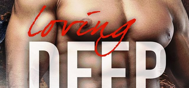 ** Book Review **  LOVING DEEP by Tracey Devlyn