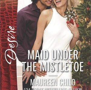 ** Review **  MAID UNDER THE MISTLETOE  Maureen Child