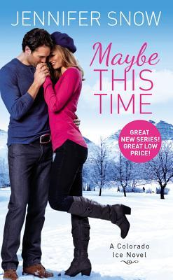 ** Review **  MAYBE THIS TIME Jennifer Snow