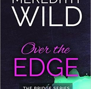 ** Review **  OVER THE EDGE Meredith Wild
