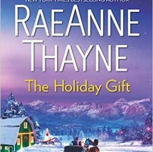 ** Review **  THE HOLIDAY GIFT  RaeAnne Thayne