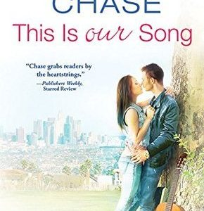 ** Book Review **  THIS IS OUR SONG by Samantha Chase
